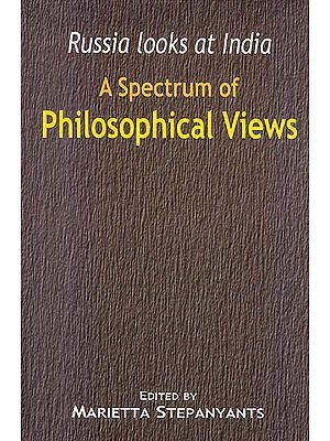 A Spectrum of Philosophical Views (Russia looks at India)