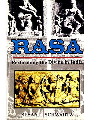 Rasa (Performing The Divine in India)