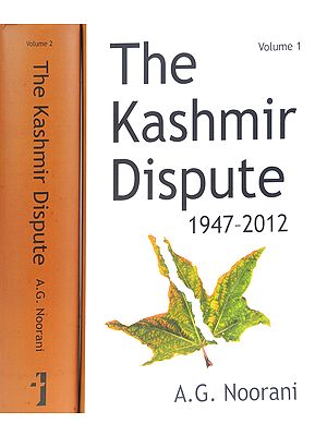 The Kashmir Dispute 1947-2012 (Set of 2 Volumes)