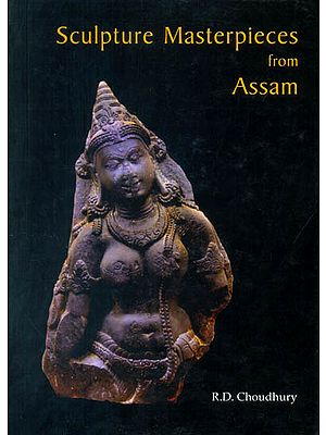 Sculpture Masterpieces from Assam