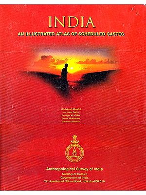 India An Illustrated Atlas of Scheduled Castes
