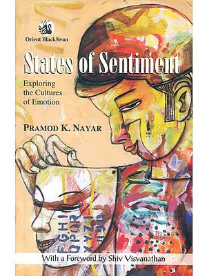States of Sentiment (Exploring the Cultures of Emotion)