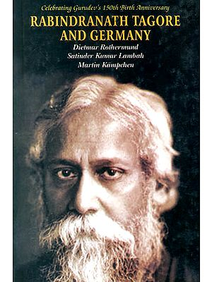 Rabindranath Tagore and Germany: Celebrating Gurudev's 150th Birth Anniversary