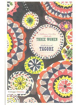 Three Women (Nashtaneer, Dui Bon, Malanchal)