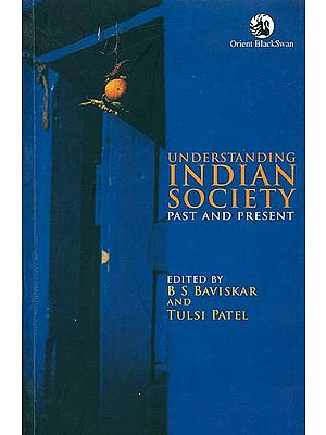 Understanding Indian Society (Past and Present)