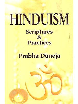 Hinduism (Scriptures & Practices)
