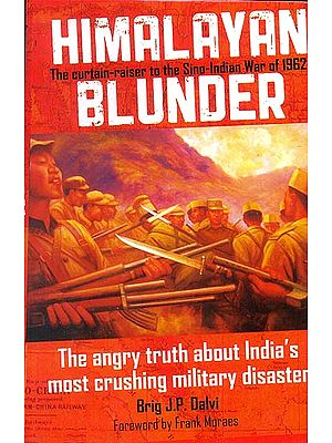 Himalayan Blunder (The Curtain of the Sino-Indian War of 1962)