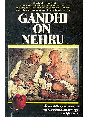 Gandhi on Nehru - A Rare Book