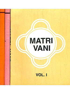 Matri Vani (Set of 3 Volumes) - The Voice of Anandamayi Ma
