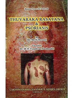 Thuvaraka Rasayana and Psoriasis