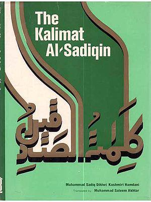 The Kalimat Al-Sadiqin (A Hagiography of Sufis buried at Delhi until 1614 A.D.)