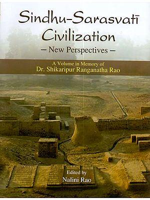 Sindhu-Sarasvati Civilization (New Perspective)