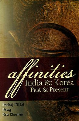 Affinities: India and Korea Past and Present