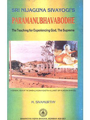 Paramanubhavabodhe of Sri Nijaguna Sivayogi (The Teaching for Experience God, The Supreme): An Old and Rare Book
