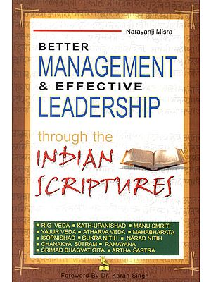 Better Management and Effective Leadership Through The Indian Scriptures