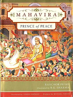 Mahavira: Prince of Peace (A Beautifully Illustrated Book on the Founder of Jainism)