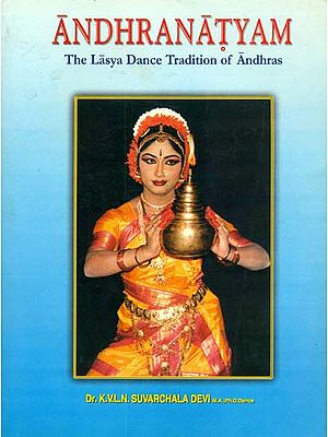 Andhranatyam (The Lasya Dance Tradition of Andhras) - A Rare Book
