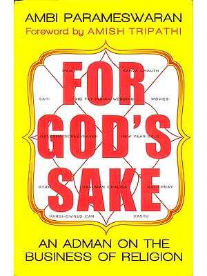 For God's Sake (An Adman On The Business of Religion)