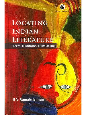 Locating Indian Literature (Texts, Traditions, Translations)