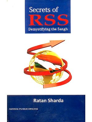Secrets of RSS (Demystifying The Sangh)