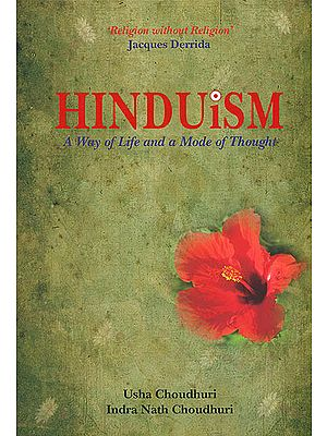 Hinduism (A Way of Life and a Mode of Thought)