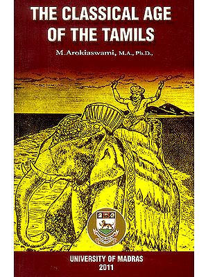 The Classical Age of The Tamils