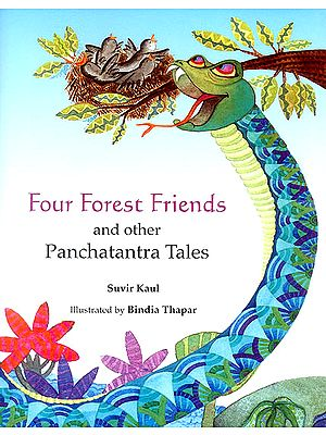 Four Forest Friends and Other Panchatantra Tales