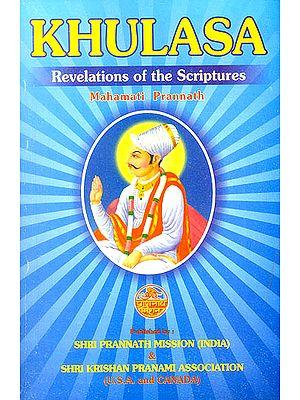 Khulasa: Revelations of The Scriptures