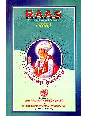 Raas: Nector of Love and Devotion (Mahamati Prannath)