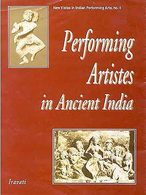 Performing Artistes in Ancient India