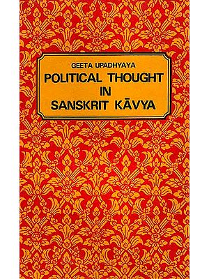 Political Thought in Sanskrit Kavya