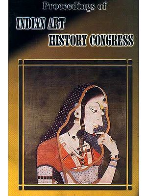 Proceeding of The 7th Session of Indian Art History Congress (Kanyakumari: November 1998)