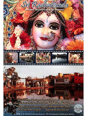 Sri Radhakunda The Most Sacred Place in the Universe (DVD Video)