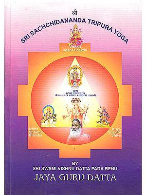 Sri Sachchidananda Tripura Yoga