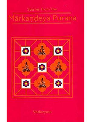 Stories From The Markandeya Purana