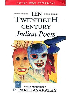 TEN TWENTIETH CENTURY Indian Poets