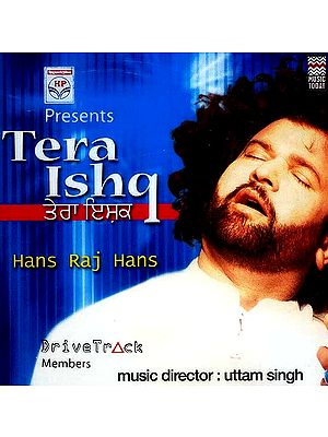 Tera Ishq Hans Raj Hans (Audio CD)