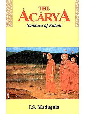 The Acarya Sankara (Shankaracharya) of Kaladi