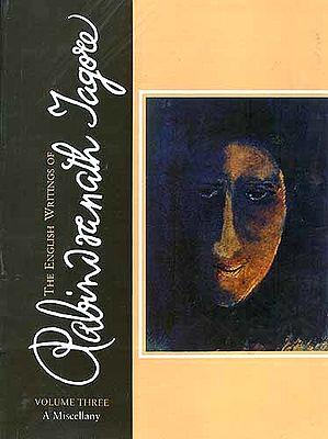 The English Writings of Rabindranath Tagore (Volume Three)