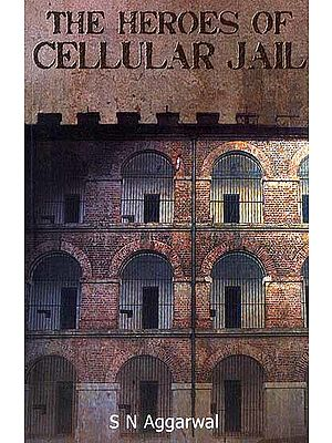 The Heroes of Cellular Jail
