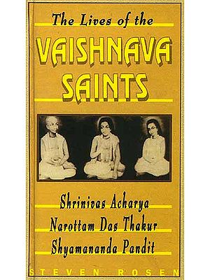 The Lives of the Vaishnava Saints