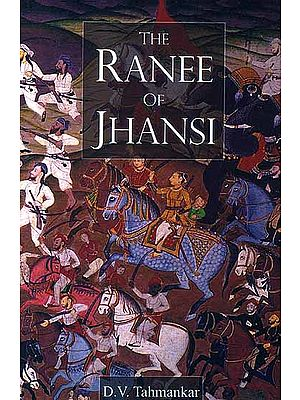 The Ranee of Jhansi