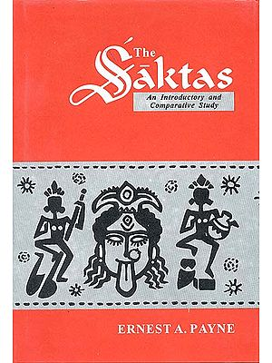 The Saktas An introductory and comparative study