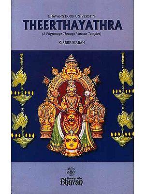 Theerthayathra (A Pilgrimage Through Various Temples)