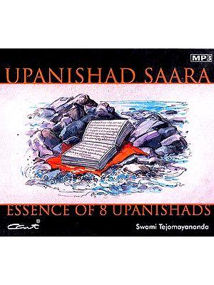 Upanishad Saara Essence of 8 Upanishads (4 MP3 CDs)
