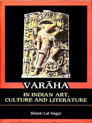 VARAHA (In Indian Art, Culture and Literature)