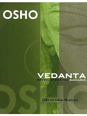 Vedanta Seven Steps to Samadhi (Talks on Indian Mysticism)
