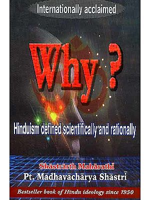 Why? Hinduism Defined Scientifically and Rationally