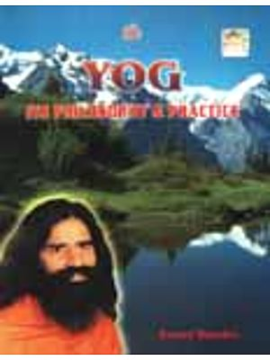 Yog: Its Philosophy and Practice