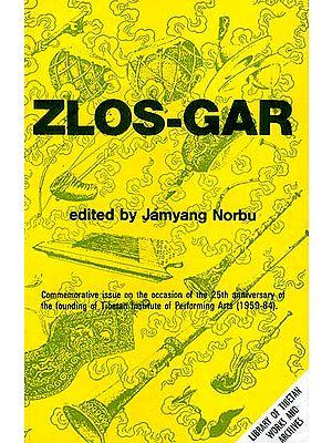 Zlos-Gar Performing Traditions of Tibet